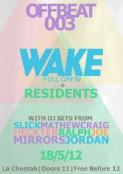 OFFBEAT w/ Wake & Offbeat Residents